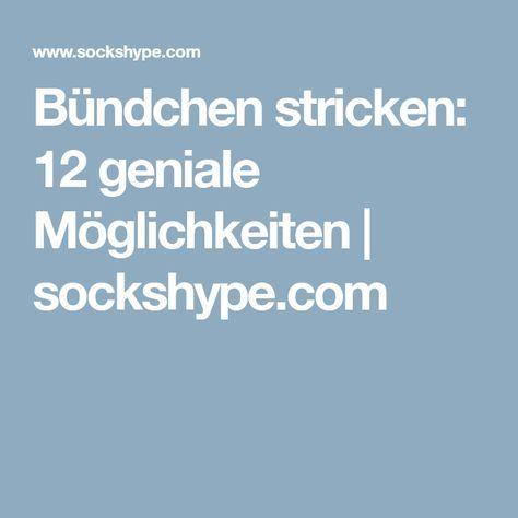 Photo of Bündchen stricken: 15 geniale Möglichkeiten