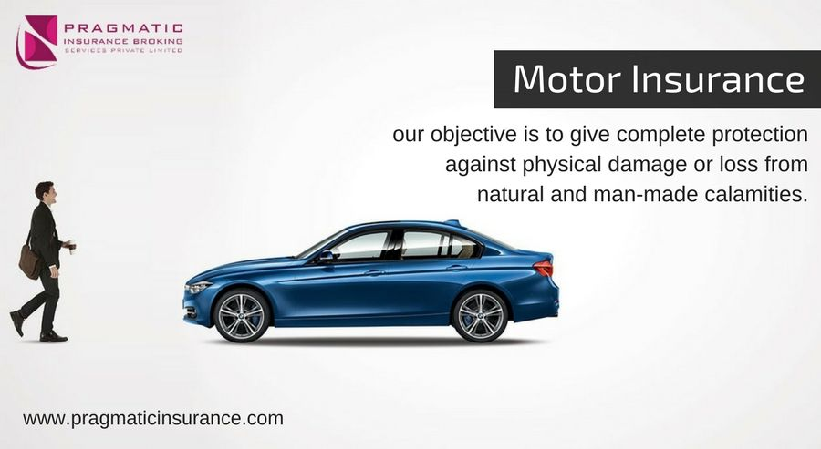Motor Insurance Our Objective Is To Give Complete Protection