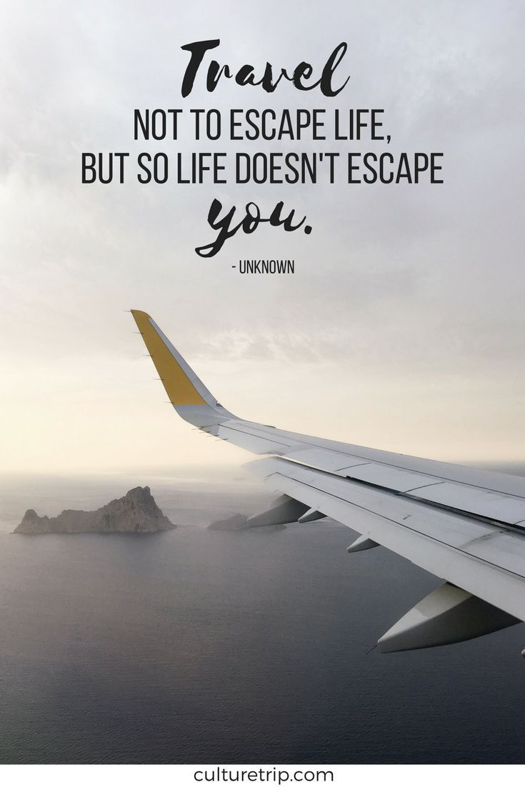 Inspiring Travel Quotes You Need In Your Life   Journey ...