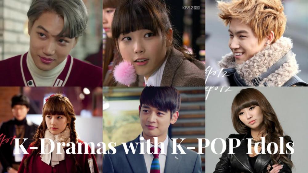 Top K Dramas With K Pop Idols As Lead Characters Korean Lovey Korean Drama Stars Kdrama Top Korean Dramas
