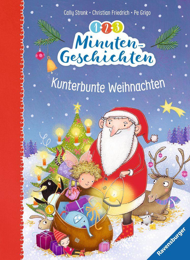 1 2 3 Minutengeschichten Kunterbunte Weihnachten Kinderbuchlesen De Weihnachten Geschichte Kinderbucher Kurzgeschichte Weihnachten