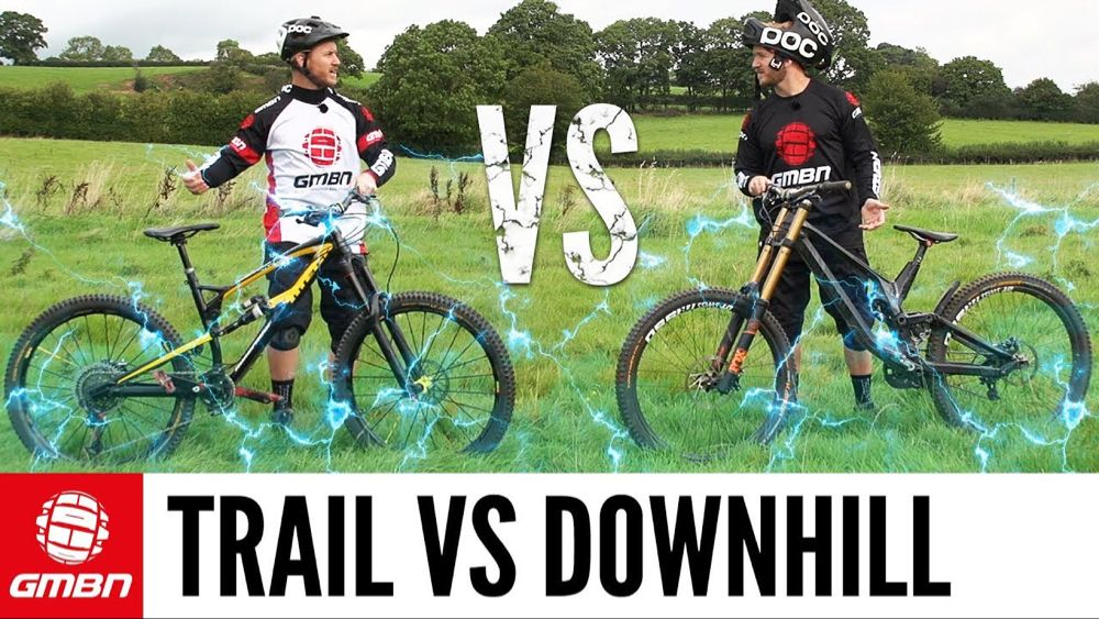 Trail Bike Vs Downhill Mountain Bike The Challenges Youtube