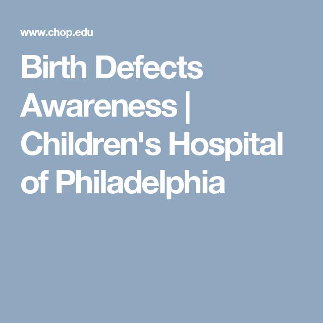 Birth Defects Awareness | Children's Hospital of