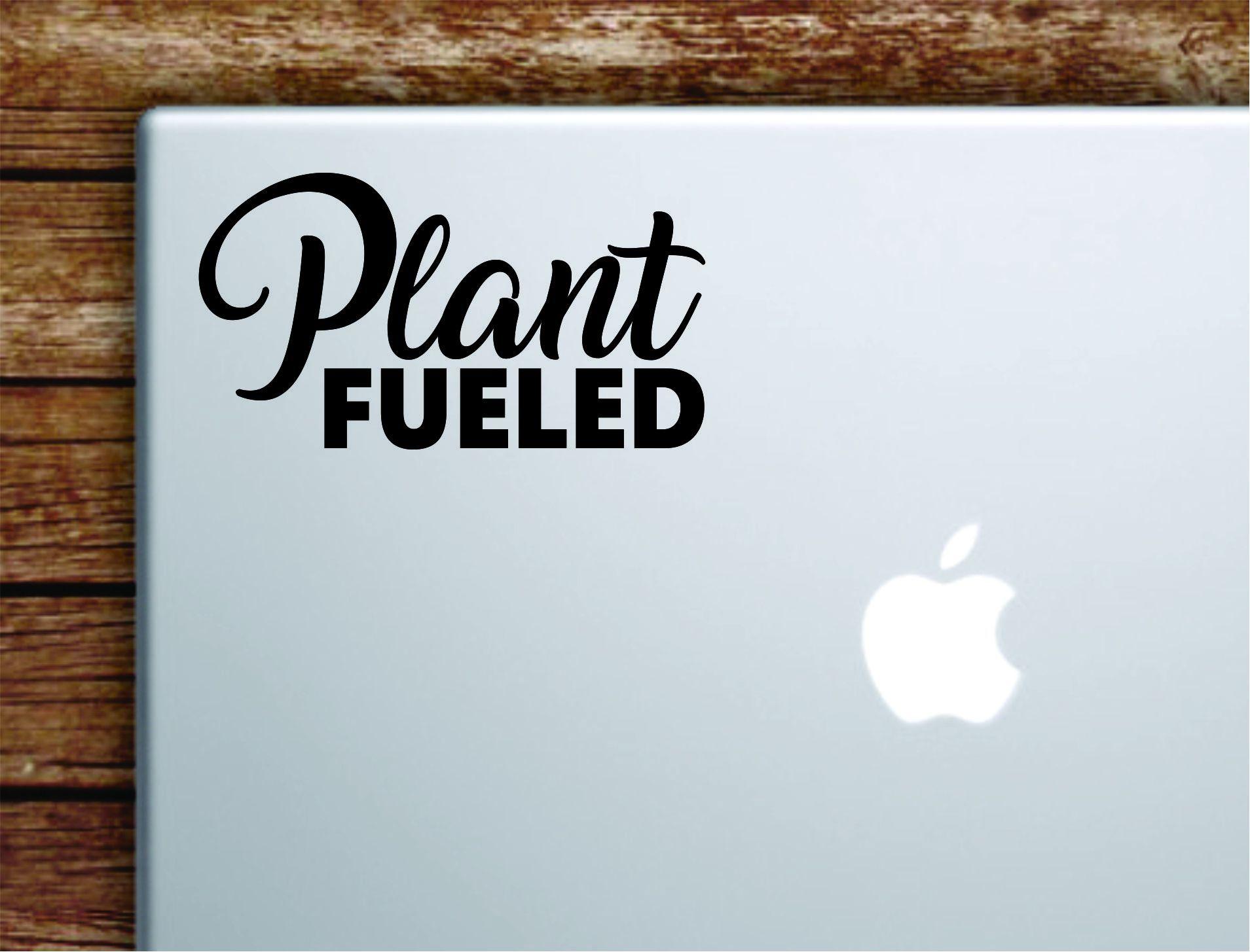 Plant Fueled Laptop Wall Decal Sticker Vinyl Art Quote Macbook Apple Decor Car Window Truck Teen Inspirational Girls Vegan - vivid blue