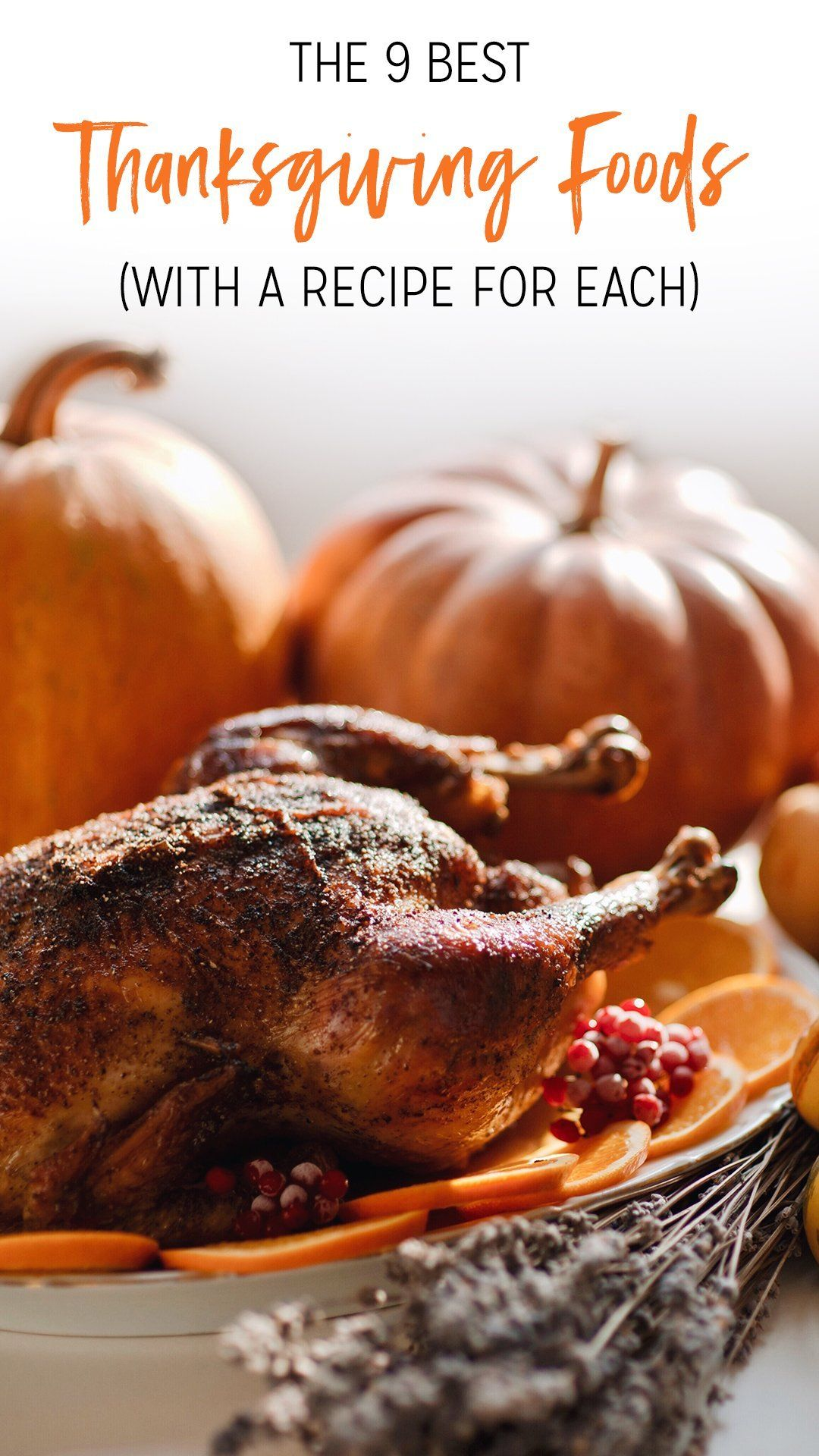 The 9 Best Thanksgiving Foods (With a Recipe for Each