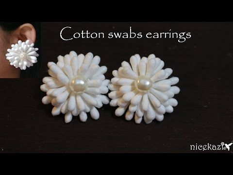 How To Make Cotton Swabs Earrings Youtube Diy Pinterest