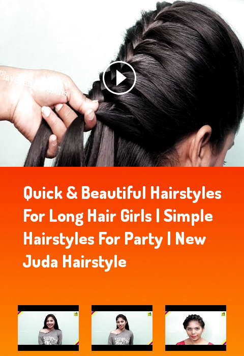 Quick Beautiful Hairstyles For Long Hair Girls Simple Hairstyles For Party Hairstyles