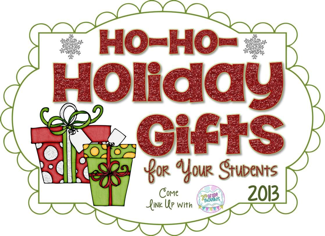3rd Grade Thoughts: {Link Up} Ho-Ho-Holiday Gifts For Your Students