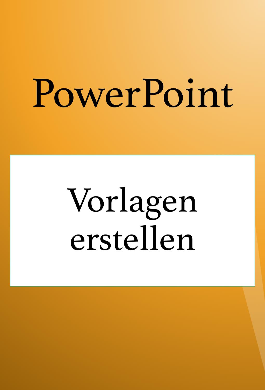 Powerpoint Vorlage Powerpoint Vorlagen Power Point Vorlagen