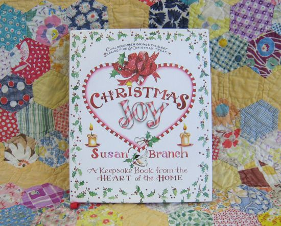 Christmas Joy by Susan Branch Love this book.... Have given to special people In my life!:)
