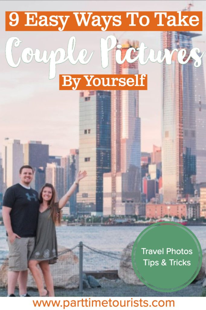 9 Easy Ways To Take Couple Pictures By Yourself [Travel