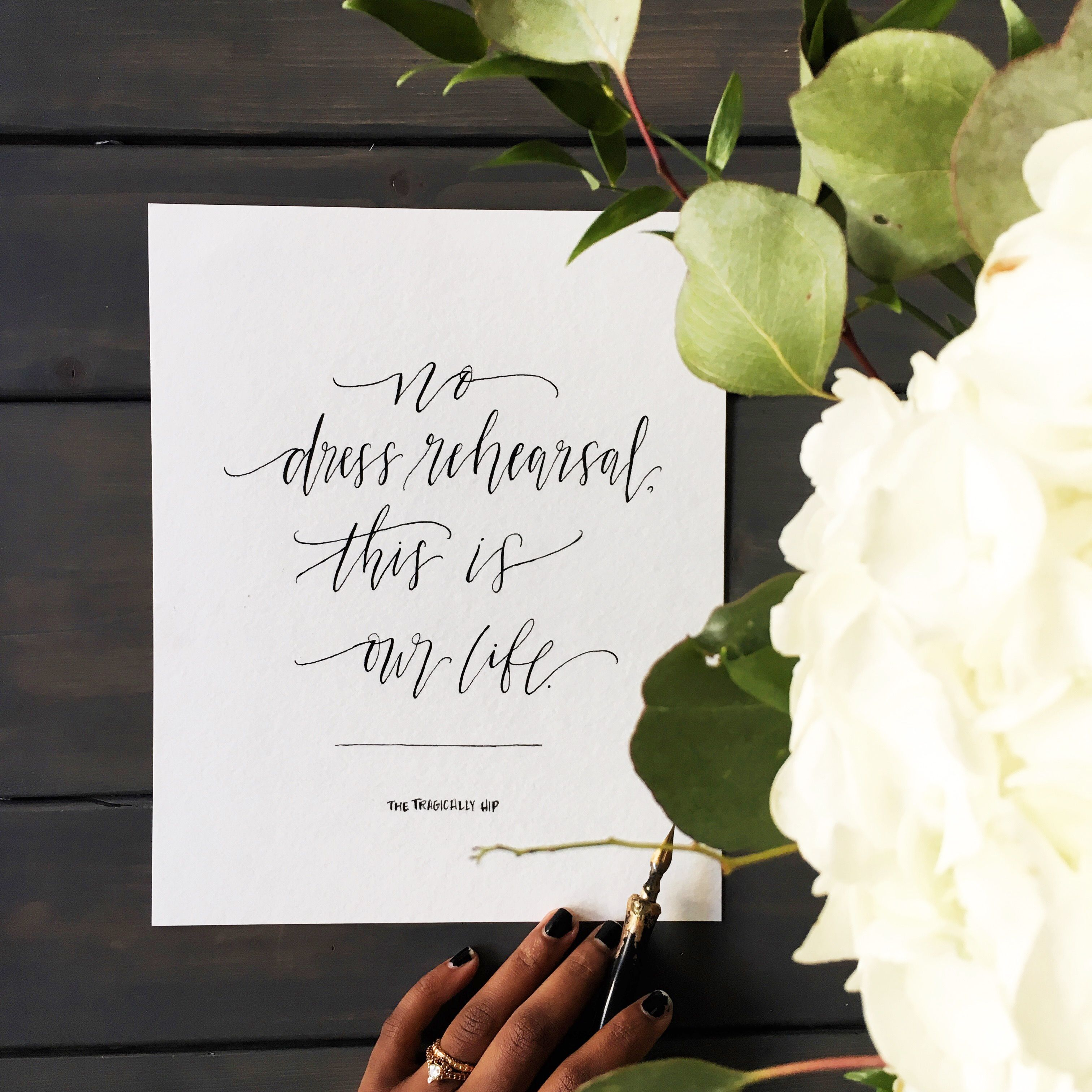 inspirational quote custom calligraphy white flowers home