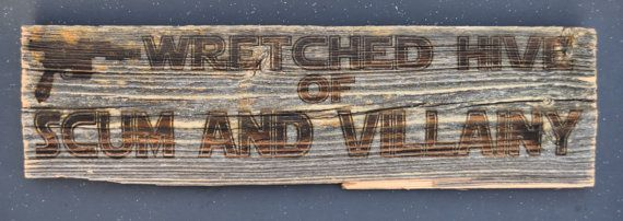 Wretched Hive of Scum and Villainy sign from Mos by KSCEngraving