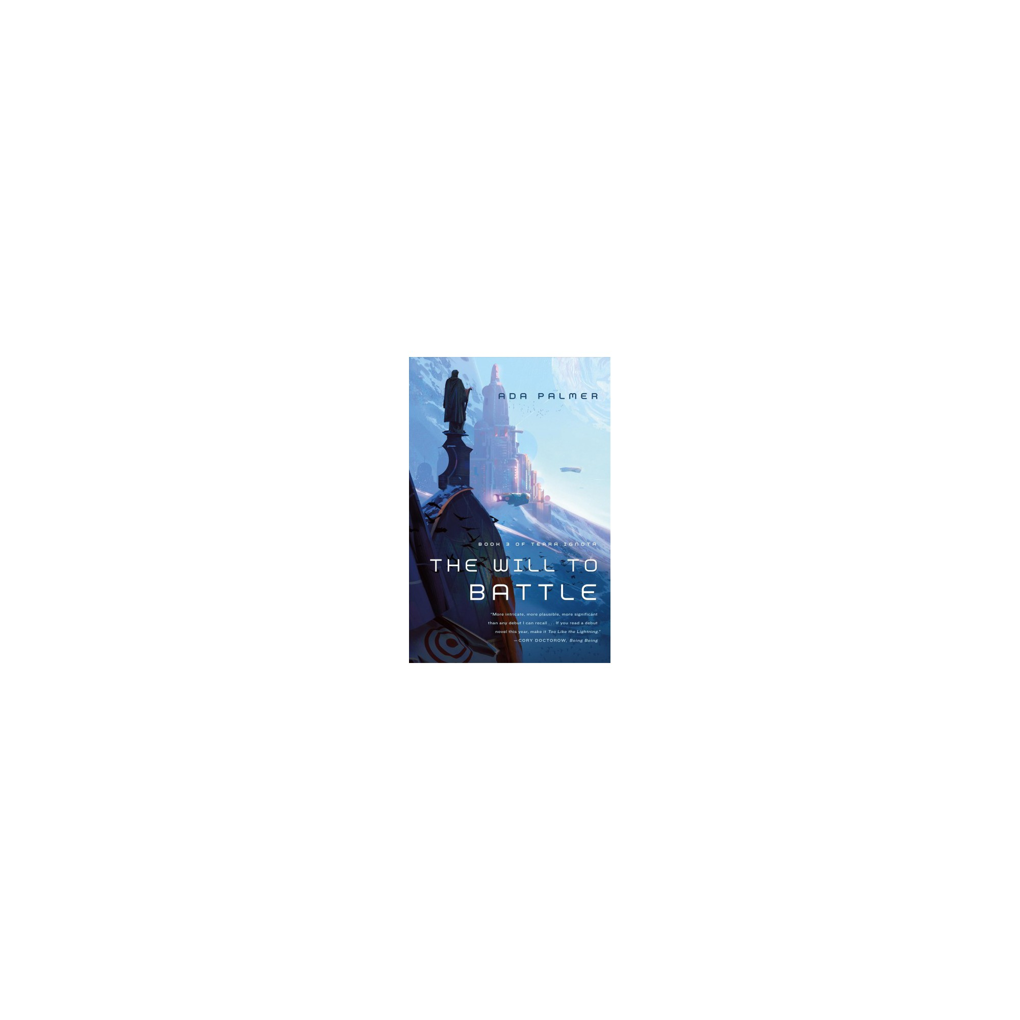 Will to Battle (Hardcover) (Ada Palmer)