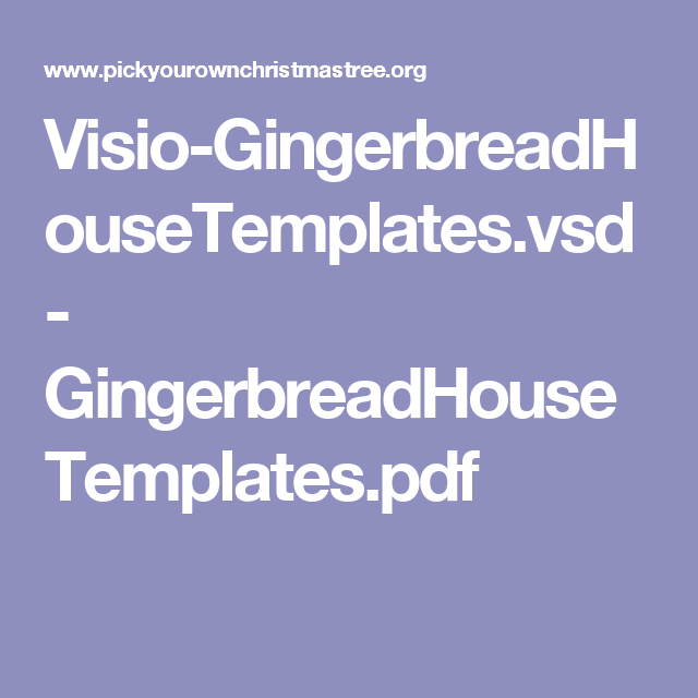 Visio-GingerbreadHouseTemplates.vsd - GingerbreadHouseTemplates.pdf
