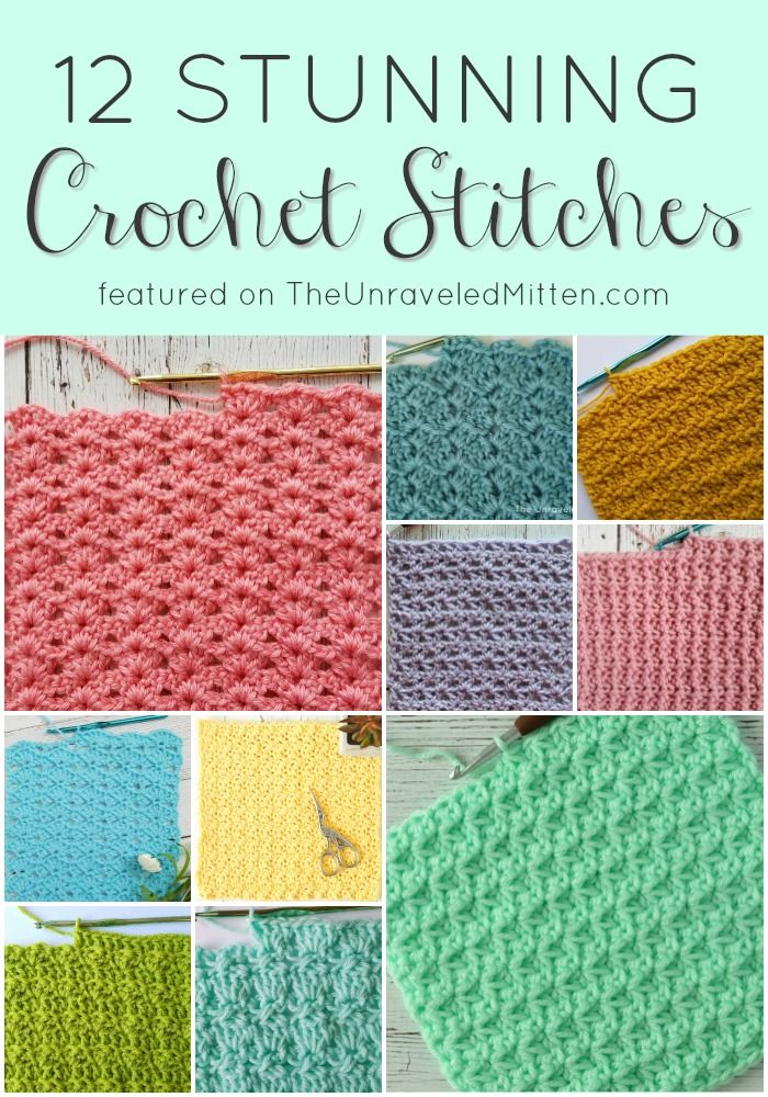 12 Stunning Crochet Stitches | The Unraveled Mitten
