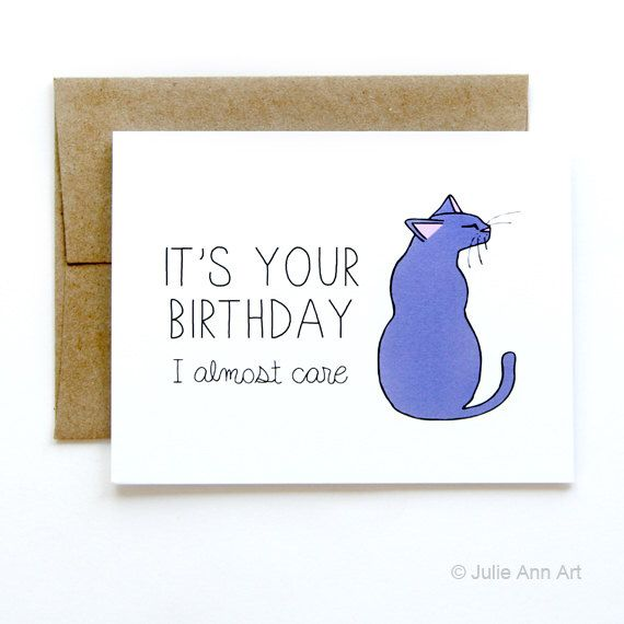 Birthday Card From Cat Card From Pet I Almost Care By