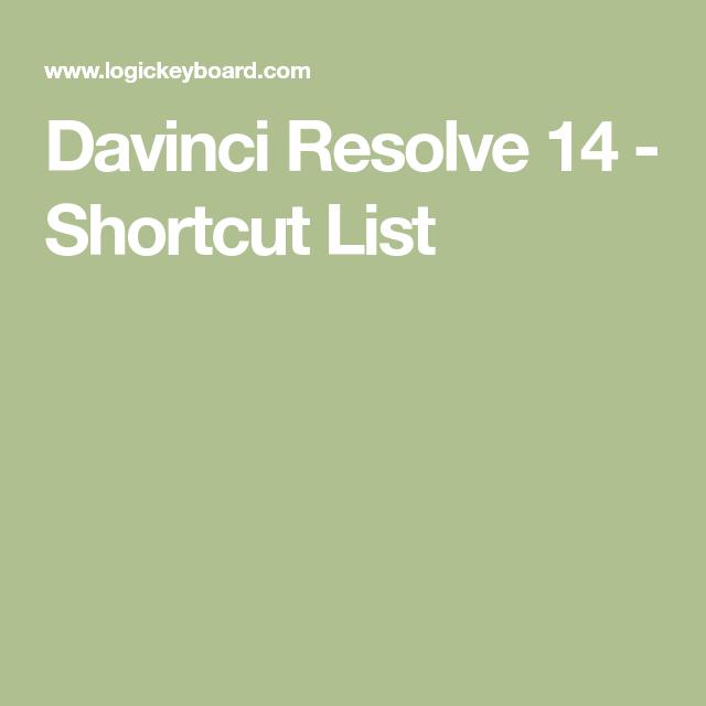 Davinci Resolve 14 - Shortcut List | DaVinci Resolve 15 in 2019