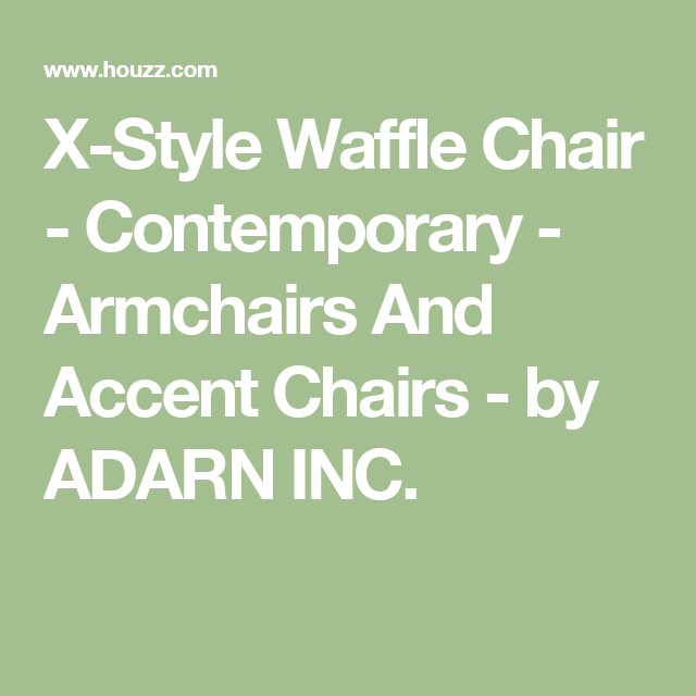 X Style Waffle Chair Contemporary Armchairs And Accent Chairs