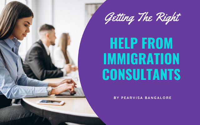Getting The Right Help From Immigration Consultants