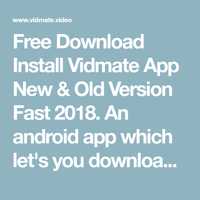 Free Download Install Vidmate App New & Old Version Fast