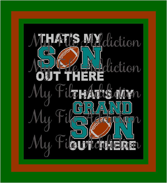 That's My Son Out There Football Instant Download SVG EPS Vinyl Design File by MyFileAddiction