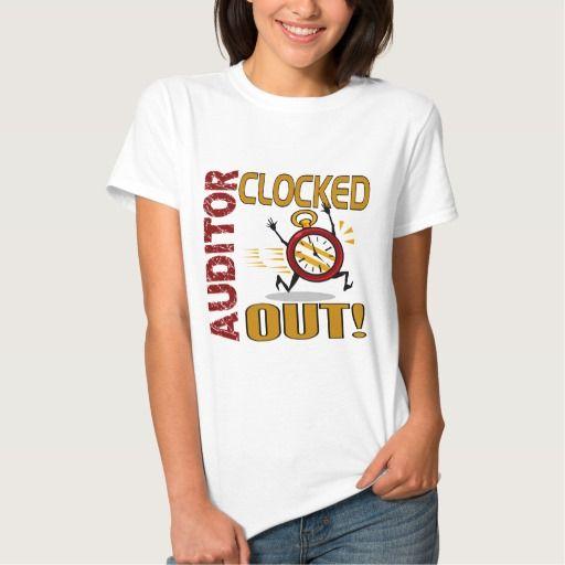 Auditor Clocked Out T Shirt, Hoodie Sweatshirt