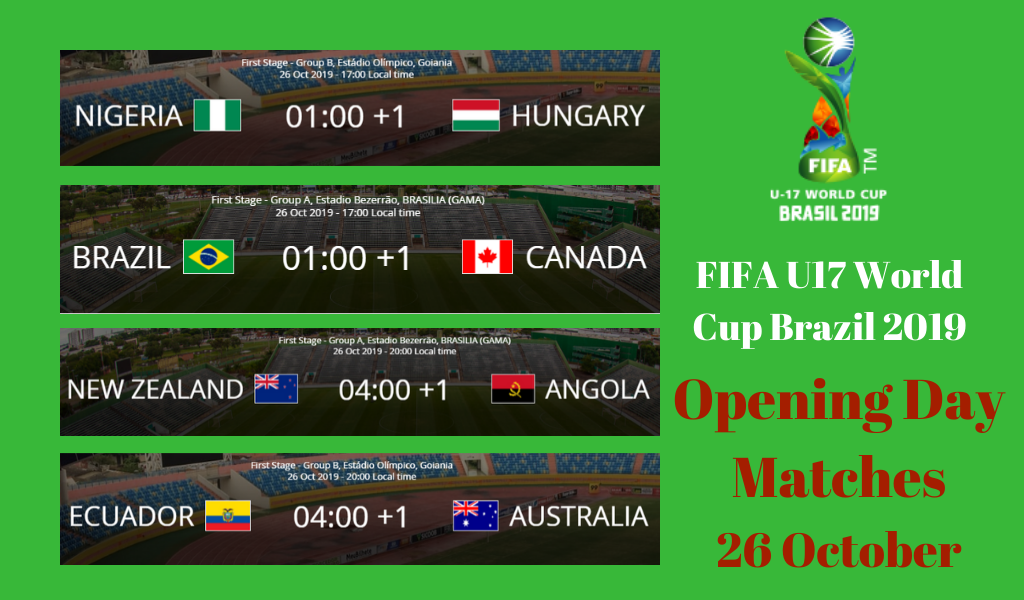 Fifa U17 World Cup Brazil Opening Day Matches Host Brazil Will Face Canada Saturday 26 October World Cup Fifa Brazil