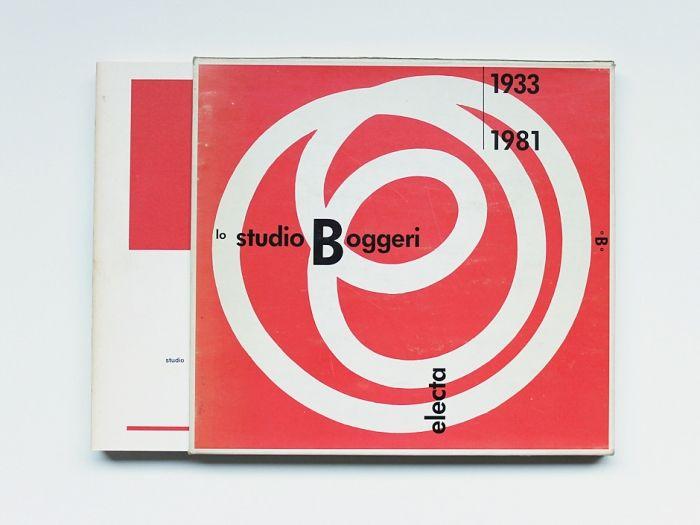 Bruno Monguzzi, Lo Studio Boggeri 1933-1981, Edited by Carlo Pirovano, Curated by Bruno Monguzzi, Electa, Milano, 1981