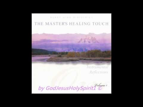 Benny Hinn Ministries - The Master's Healing Touch - Instrumental Reflections - Vol. 1/3