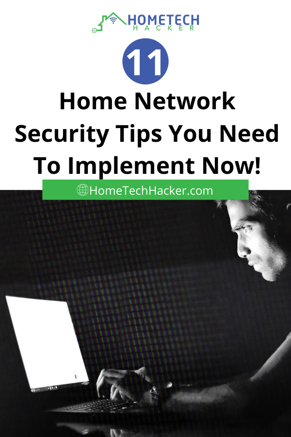 11 Home Network Security Tips You Need To Implement Now Security Tips Network Security Home Network
