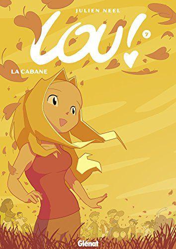 Amazon Fr Lou Tome 7 La Cabane Julien Neel Livres
