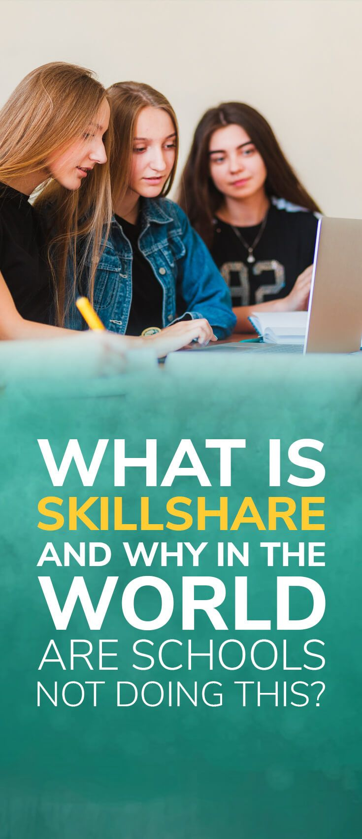 What is Skillshare and Why in the World Are Schools Not