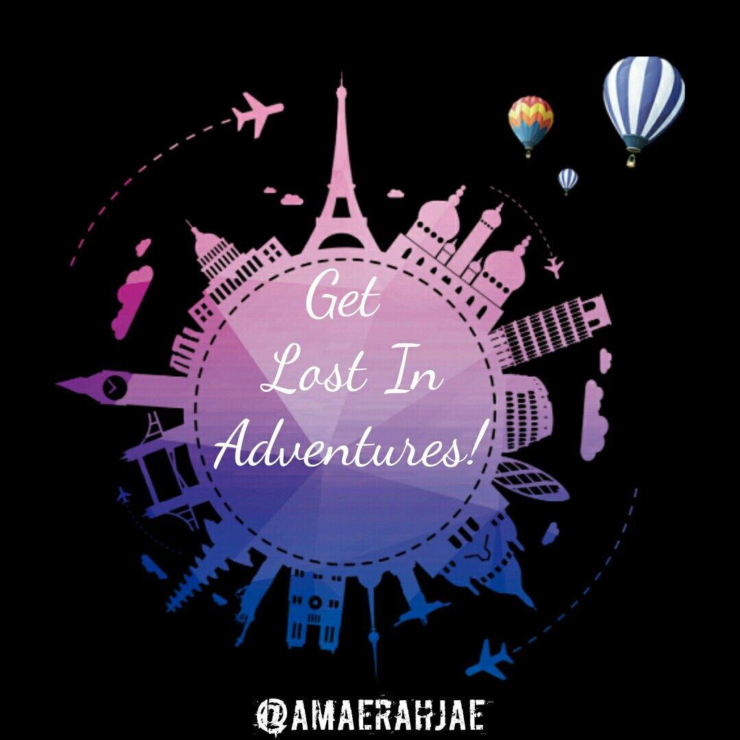 Get Lost In The Adventures Amaerah Jae Adventure Adventurequotes Adventurequote Travelquote Travelq Explore Quotes Adventure Quotes Travel Quotes