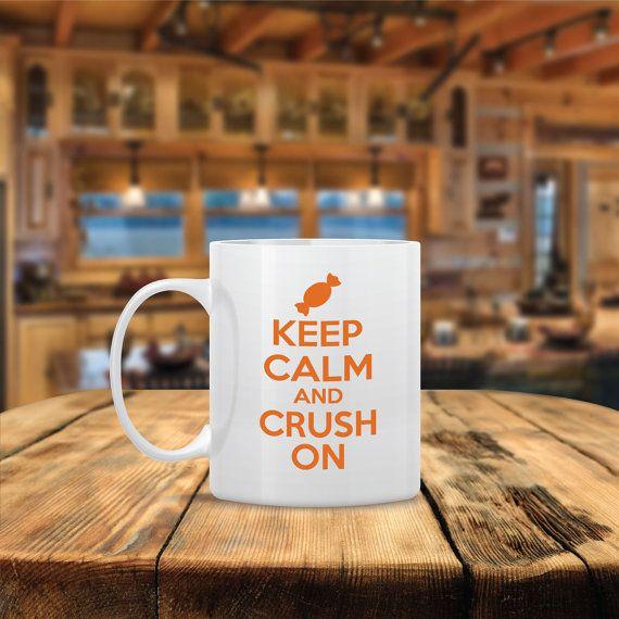 Keep Calm And Crush On Mug Ceramic Coffee Mug Dishwasher Safe Birthday Gift Coffee Mug Funny Coffee Mug Custom Mugs Funny Coffee Mugs Cute Coffee Mugs