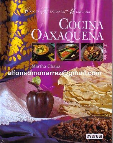 LIBROS COCINA OAXACA RECETAS MARTHA CHAPA  Gastronoma
