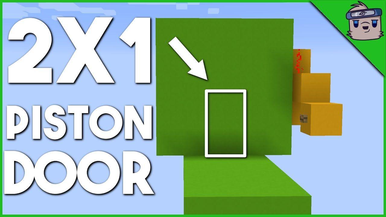 2x1 Flush Piston Door Minecraft 1 11 1 12 Redstone Tutorial Minecraft Minecraft 1 Youtube