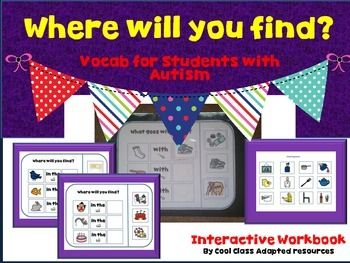 """What go together ?(Vocabulary task book for students with Autism)You can use this as a cut and paste activity book or laminate and Velcro. Its a great little lesson filler or as I use, independent work and IEPS.   """"what goes together"""" and """"where will you find it"""" questions will enable your kids to practice their vocabulary and use their thinking skills.Included:-30 """"What goes together"""" questions30 """"Where will you find this"""" questions6 pages of matching pieces"""