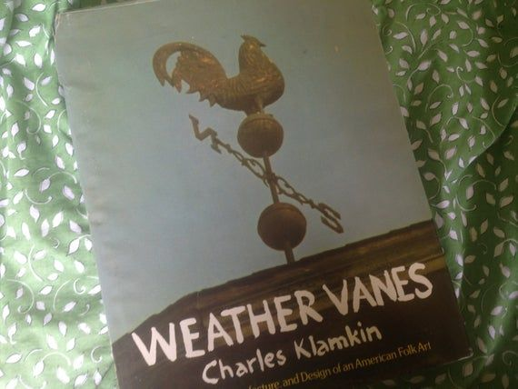 Weather Vanes Charles Klamkin Hardcover Reference Book 1973 #woodcarvingtoo