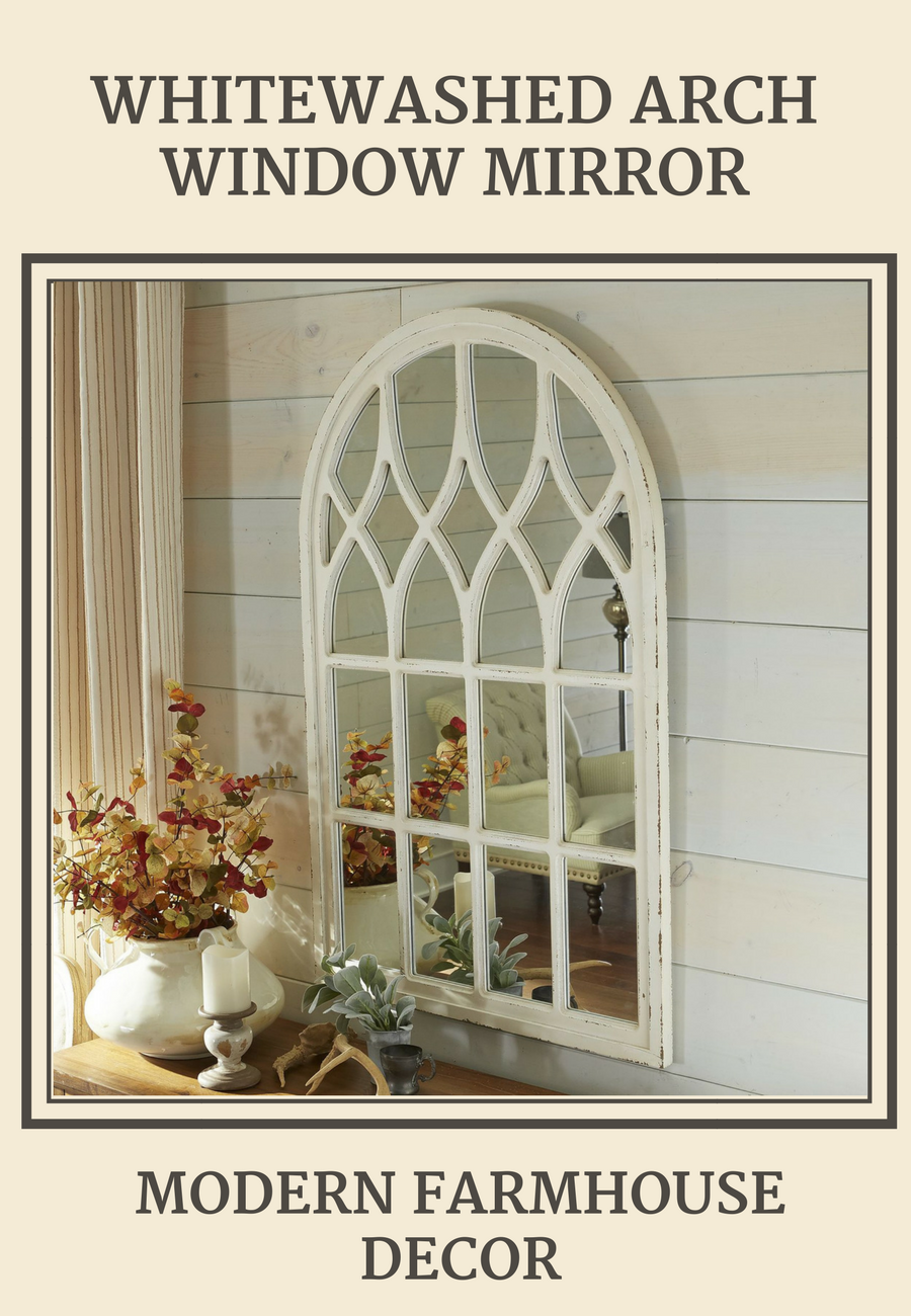 Whitewashed arch window mirror modern farmhouse style