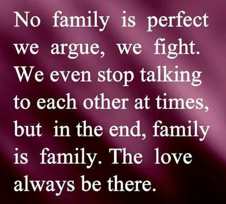 No Family Is Perfect   Family □ Art □ Quotes   Family ...