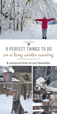 Things to do on a #winter evening | winter on a homestead | winter activities with a kid | family favorite books | Artist Trading Cards | ATCs | resources for tapping trees and making maple syrup | how to enjoy long winter evenings | soulyrested.com