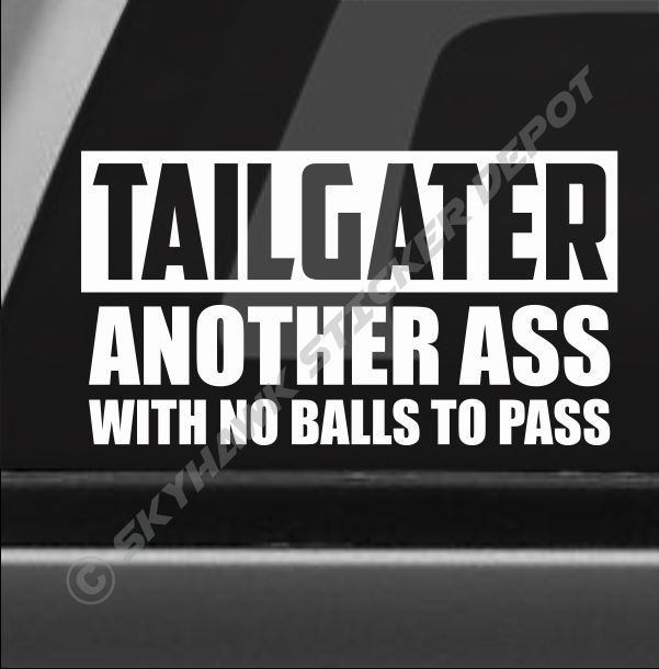 Slam on brakes and sue you tailgate car truck sticker WHITE Vinyl Decal