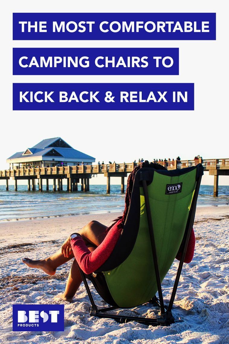 Pull Up a Seat With These Amazing Camping Chairs Camping