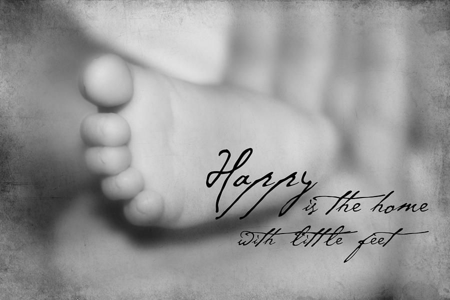 Baby Foot With Quote By Tania L Baby Quotes Cute Baby Quotes First Birthday Quotes