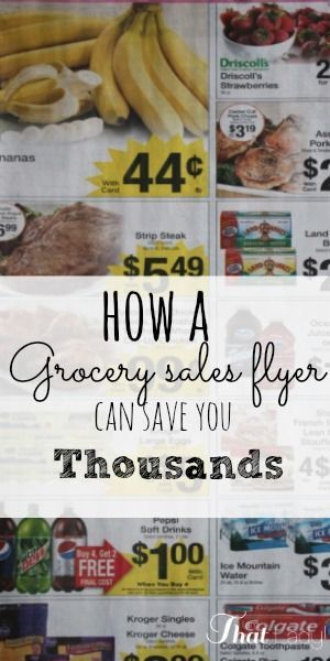 Just by looking at a grocery store sales flyer can help you save thousands of dollars per year!  Here are my tips on how.