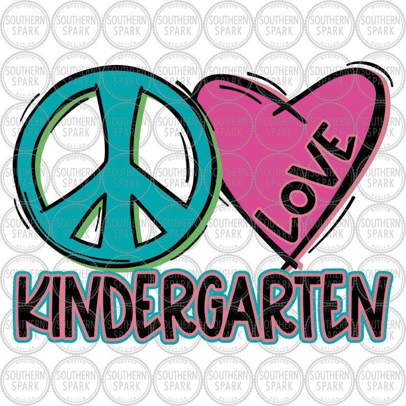 Download Kindergarten SVG / Peace Love Kindergarten SVG / Back To ...
