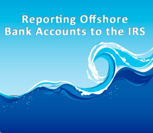 Should Tou Disclose Foreign Accounts to the IRS?