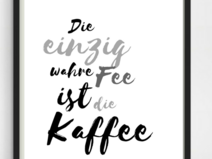 Druck Print Fee Kaffee A4 #coffeequotes