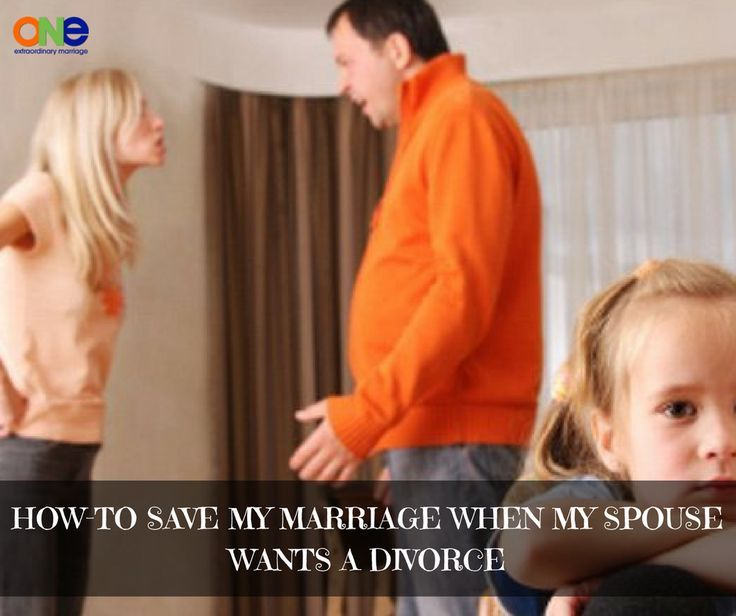 How To Save My Marriage When My Spouse Wants A Divorce